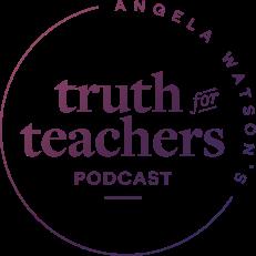 angela-watson-truth-for-teachers-podcast